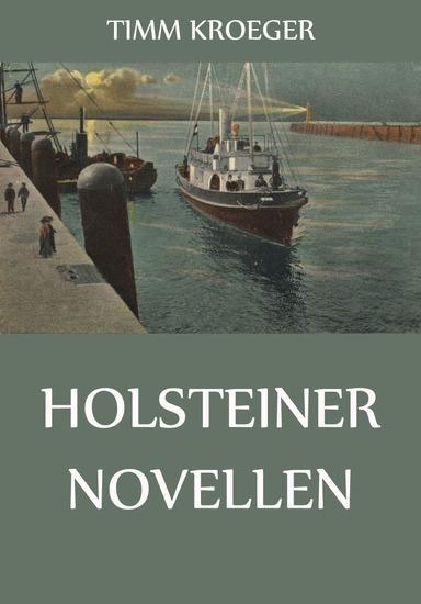 Holsteiner Novellen - Erweiterte Ausgabe - cover