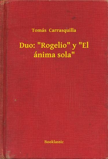 """Duo: """"Rogelio"""" y """"El ánima sola"""" - cover"""