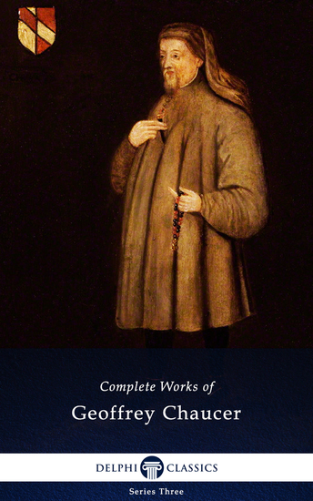 Delphi Complete Works of Geoffrey Chaucer (Illustrated) - cover