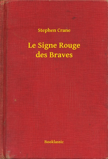 Le Signe Rouge des Braves - cover