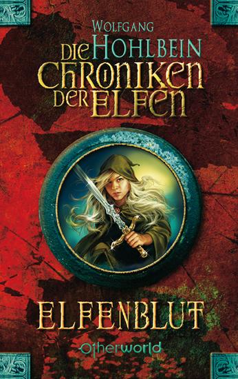 Die Chroniken der Elfen 1 - Elfenblut - cover