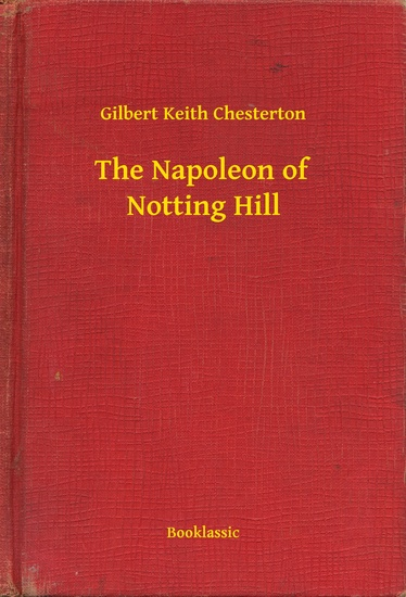 The Napoleon of Notting Hill - cover