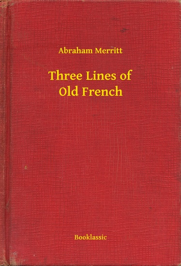 Three Lines of Old French - cover