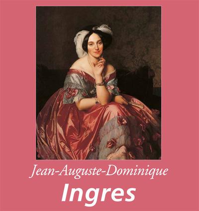 Jean-Auguste-Dominique Ingres - cover
