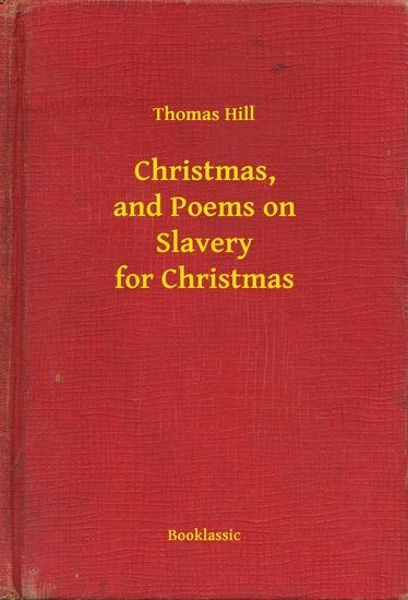 Christmas and Poems on Slavery for Christmas - cover