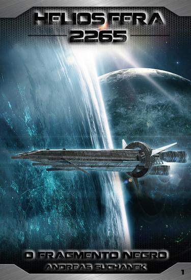 Heliosfera 2265 - Volume 1: O Fragmento Negro (Science Fiction) - cover