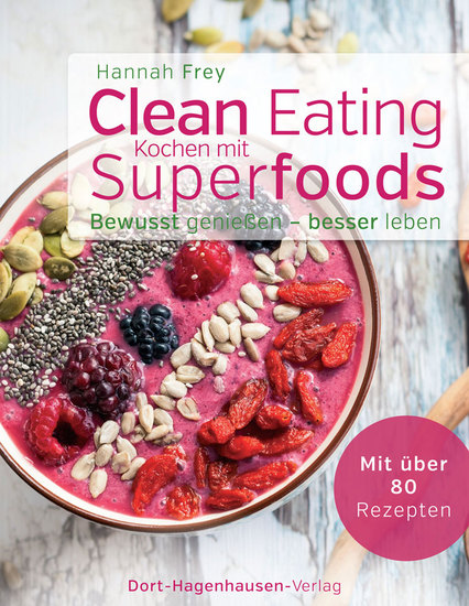 Clean Eating - Kochen mit Superfoods - cover