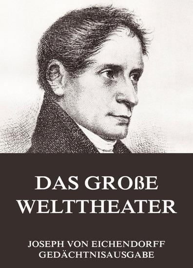 Das große Welttheater - Erweiterte Ausgabe - cover