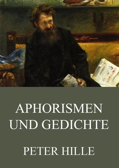 Aphorismen und Gedichte - Erweiterte Ausgabe - cover