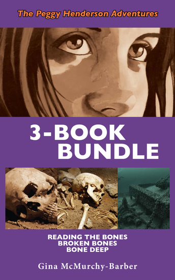 Peggy Henderson Adventures 3-Book Bundle - Bone Deep Broken Bones Reading the Bones - cover