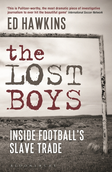 The Lost Boys - Inside Football's Slave Trade - cover