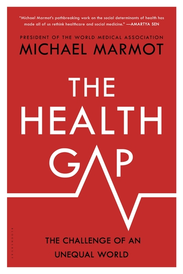 The Health Gap - The Challenge of an Unequal World - cover