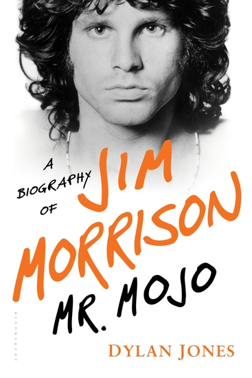 Mr Mojo - A Biography of Jim Morrison - cover