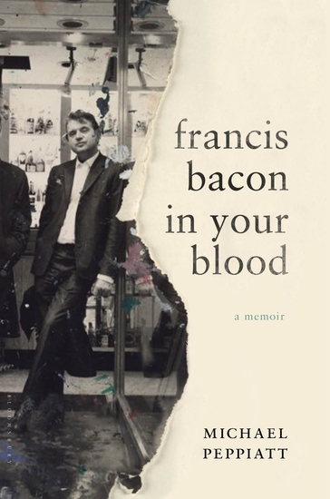Francis Bacon in Your Blood - cover