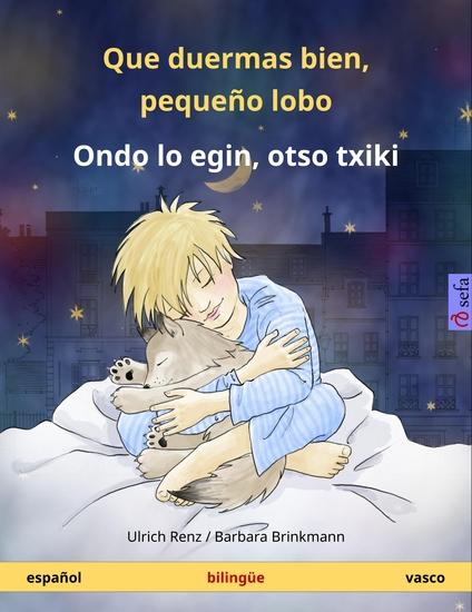Que duermas bien pequeño lobo - Ondo lo egin otso txiki Libro infantil bilingüe (español - vasco) - cover