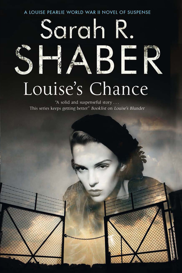 Louise's Chance - A 1940s spy thriller set in wartime Washington - cover