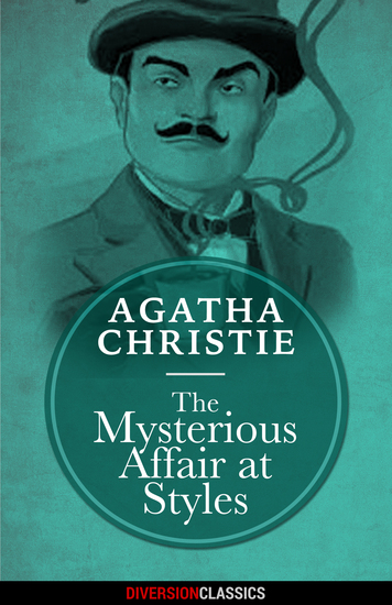 The Mysterious Affair at Styles (Diversion Classics) - cover
