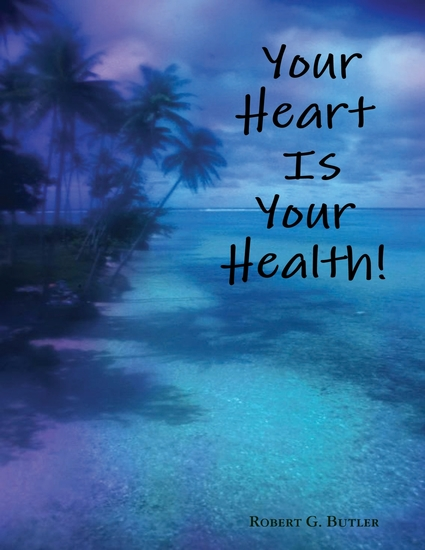 Your Heart Is Your Health! - cover