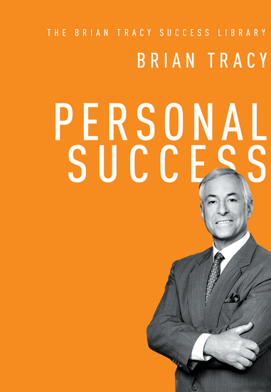 Personal Success (The Brian Tracy Success Library) - cover