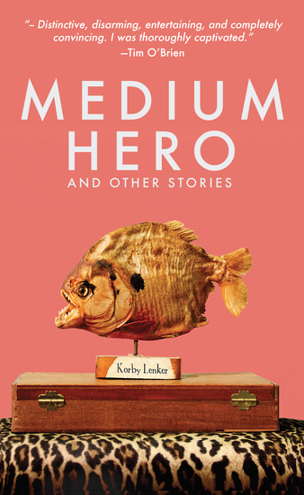 Medium Hero - And Other Stories - cover