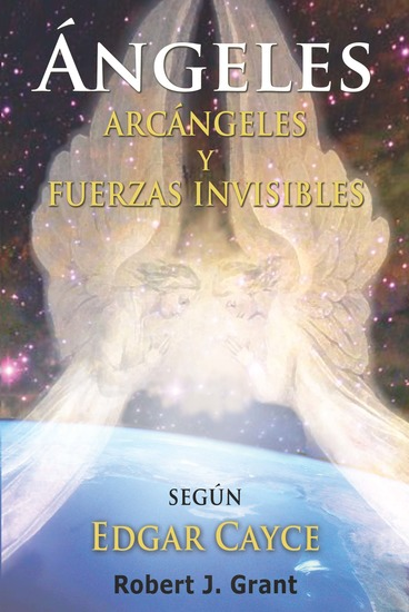 Angeles Arcangeles y Fuerzas Invisibles - cover