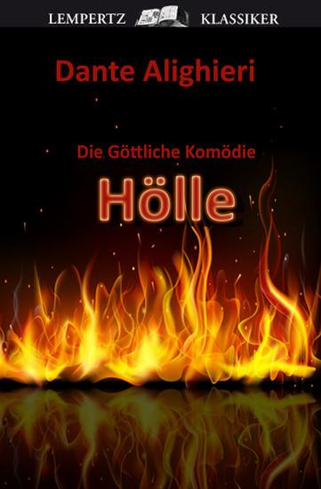 """Die Göttliche Komödie - Erster Teil: Hölle - Original-Materialien zu """"Inferno"""" von Dan Brown - cover"""