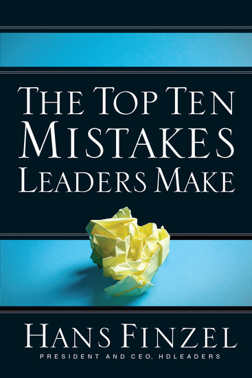 The Top Ten Mistakes Leaders Make - cover