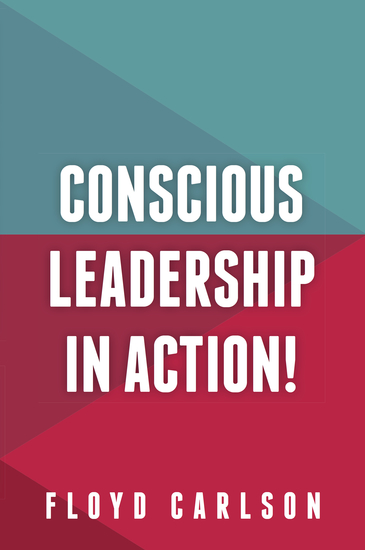 Conscious Leadership in Action! - cover