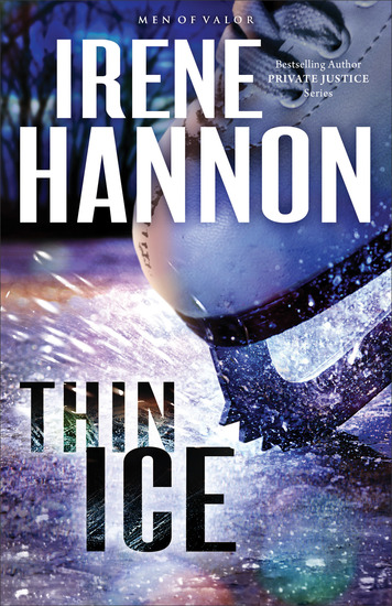 Thin Ice (Men of Valor Book #2) - A Novel - cover