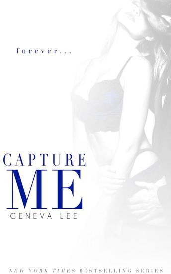 Capture Me: Smith and Belle #3 - Royals Saga - cover