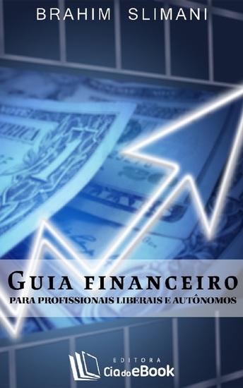 Guia financeiro para profissionais liberais e autônomos - cover