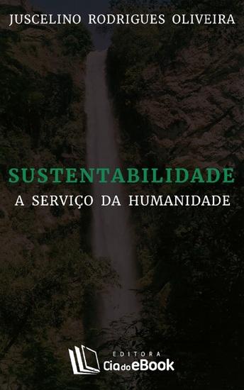 Sustentabilidade a serviço da humanidade - cover