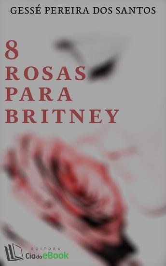 8 rosas para Britney - cover