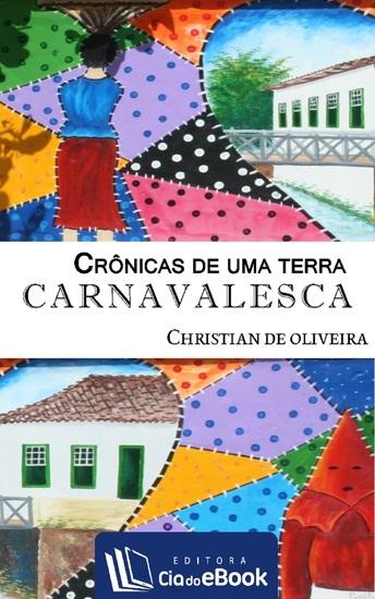 Crônicas de uma terra carnavalesca - cover