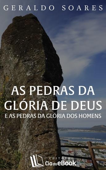 As pedras da glória de Deus e as pedras da glória dos homens - cover