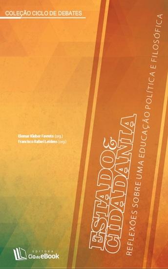 Estado e Cidadania - Reflexões sobre uma educação política e filosófica - cover