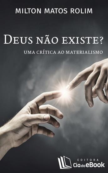 Deus não existe? - Uma crítica ao materialismo - cover