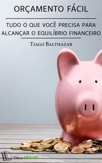 Orçamento fácil - Tudo o que você precisa para alcançar o equilíbrio financeiro - cover