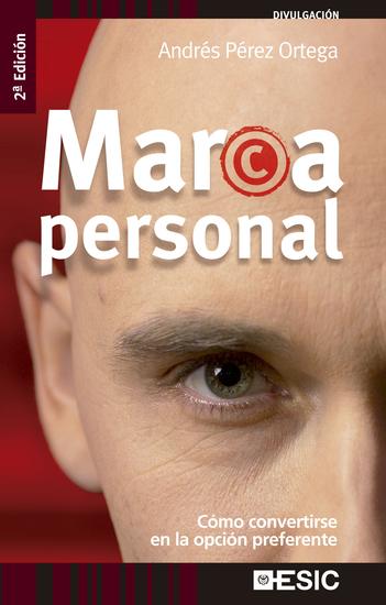 Marca Personal - Cómo convertirse en la opción preferente - cover