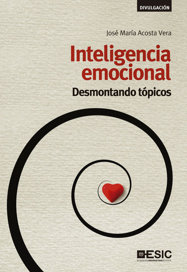 Inteligencia emocional - Desmontando tópicos - cover