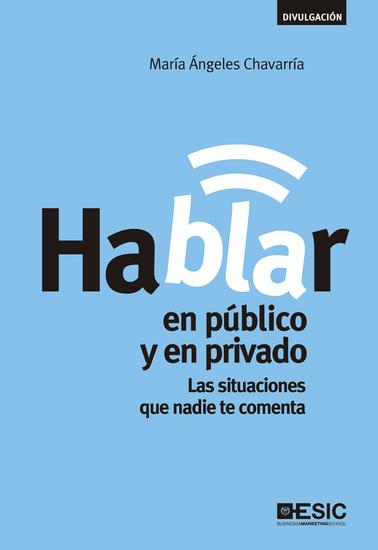 Hablar en público y en privado - Las situaciones que nadie te comenta - cover