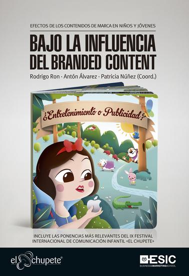 Bajo la influencia del branded content - Efectos de los contenidos de marca en niños y jóvenes - cover
