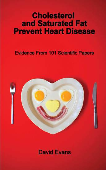 Cholesterol and Saturated Fat Prevent Heart Disease - cover