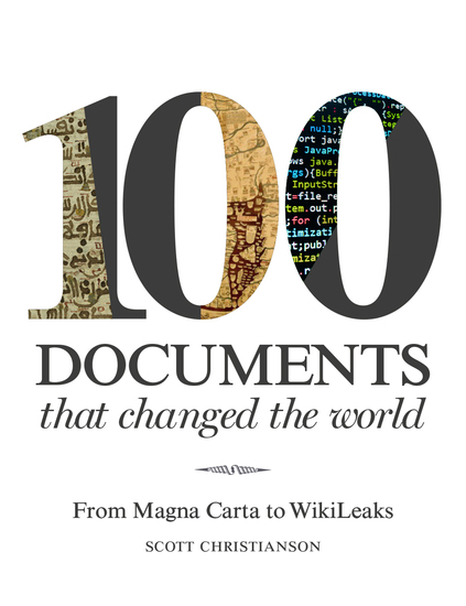 100 Documents That Changed the World - From Magna Carta to WikiLeaks - cover