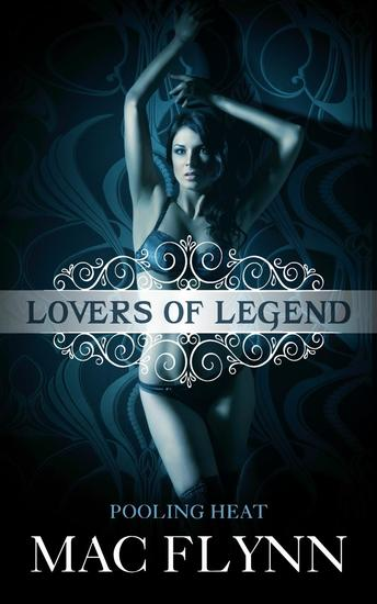 Pooling Heat (Lovers of Legend) - Lovers of Legend #1 - cover