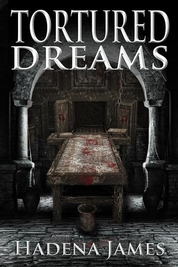 Tortured Dreams - Dreams and Reality #1 - cover