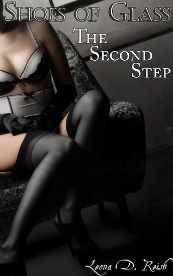 Shoes of Glass: The Second Step - Shoes of Glass #2 - cover
