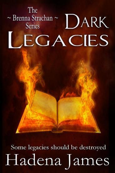 Dark Legacies - The Brenna Strachan Series #4 - cover