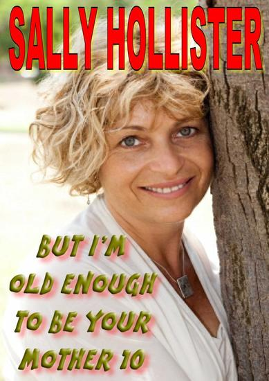 But I'm Old Enough To Be Your Mother 10 - But I'm Old Enough To Be Your Mother #10 - cover