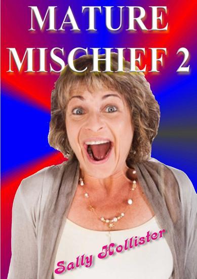 Mature Mischief 2 - Mature Mischief #2 - cover